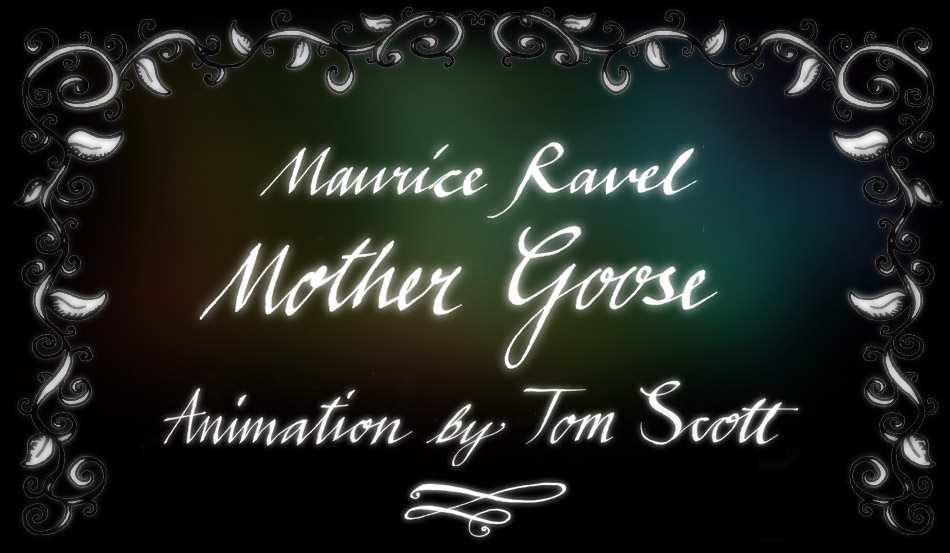 Ravel Mother Goose Animation